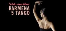 Carmen. 5 Tangos: Latvian National Ballet